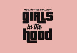 Megan Thee Stallion – Girls In The Hood (Instrumental) (Prod. By IllaDaProducer & Scott Storch)