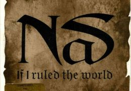 Nas – If I Ruled The World (Imagine That) (Instrumental) (Prod. By Tumblin' Dice & Track Masters) | Throwback Thursdays
