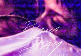 Rihanna – Stay (Instrumental) (Prod. By Justin Parker, Elof Loelv, Kuk Harrell & Mikky Ekko)