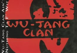 Wu-Tang Clan – Ain't Nuthing Ta F' Wit (Instrumental) (Prod. By Method Man & RZA)