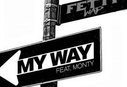 Fetty Wap – My Way (Instrumental) (Prod. By NickEbeats)