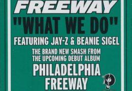 Freeway – What We Do (Instrumental) (Prod. By Just Blaze)