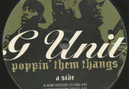 G-Unit – Poppin' Them Thangs (Instrumental) (Prod. By Scott Storch & Dr. Dre)