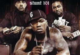 G-Unit – Stunt 101 (Instrumental) (Prod. By dEnAun)
