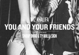 Wiz Khalifa – You And Your Friends (Instrumental) (Prod. By Mike Free & Mustard)