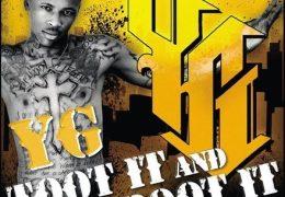 YG – Toot It & Boot It (Instrumental) (Prod. By Chordz & Ty Dolla $ign)
