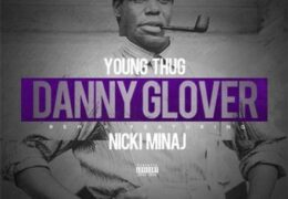 Young Thug – Danny Glover (Instrumental) (Prod. By Southside)