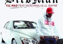 Birdman – Y.U Mad (Instrumental) (Prod. By Timbaland, JMIKE & Mad Max)