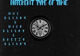 Breezy Blixky, Nick Blixky & Nas Blixky – Different Type of Time (Instrumental) (Prod. By AXL Beats)