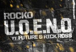 Rocko – U.O.E.N.O. (Instrumental) (Prod. By Childish Major)