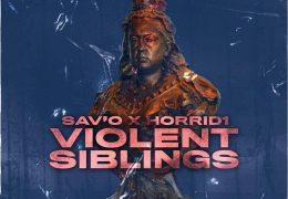 Sav'o & Horrid1 – Violent Siblings (Instrumental) (Prod. By M1OnTheBeat)