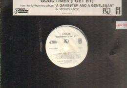 Styles P – Good Times (I Get High) (Instrumental) (Prod. By Swizz Beatz & Saint Denson)