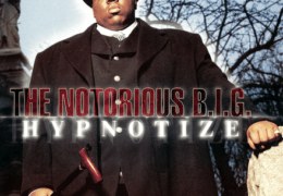 The Notorious B.I.G. – Hypnotize (Instrumental) (Prod. By Amen-Ra, Diddy & D-Dot)