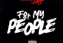 Bossman Jap – For My People (Instrumental)