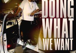 Buttah B. Nova – Doing What We Want (Instrumental)
