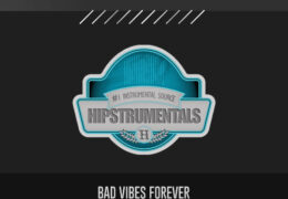 Original: Bad Vibes Forever (Prod. By Cxpperfield)