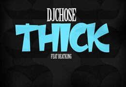 DJ Chose – Thick (Instrumental) (Prod. By DJ Chose)