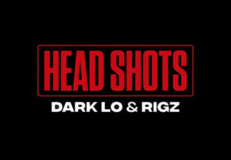 Dark Lo & Rigz – Head Shots (Instrumental) (Prod. By Yung Elshadi)