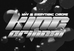 King Critical – Why Is Everything Chrome (Instrumental) (Prod. By Khroam, Ra, Yung Glizzy, gucci thief & Birdo)