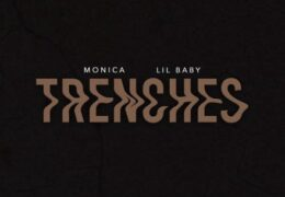 Monica & Lil Baby – Trenches (Instrumental) (Prod. By The Neptunes)