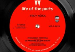 TROY NōKA – Life Of The Party (Instrumental) (Prod. By TROY NōKA & John G Beats)
