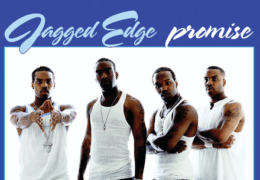 Jagged Edge – Promise (Instrumental) (Prod. By Jermaine Dupri)