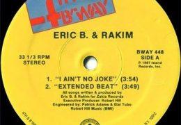 Eric B. & Rakim – I Ain't No Joke (Instrumental) (Prod. By Eric B. & Rakim)