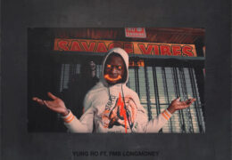 Yung Ro & FMB LongMoney – Savage Vibes (Instrumental) (Prod. By 2Pro & 4 Kay)