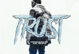 Fivio Foreign – Trust (Instrumental) (Prod. By AXL Beats)