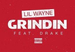 Lil Wayne – Grindin (Instrumental) (Prod. By Detail, Allen Ritter, Boi-1da & Vinylz)