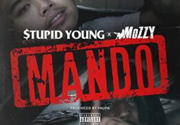 $tupid Young & Mozzy – Mando (Instrumental) (Prod. By Henn & Paupa)