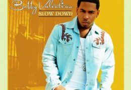 Bobby V – Slow Down (Instrumental) (Prod. By Tim & Bob)