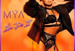 Mya – Ima Do It (Instrumental) (Prod. By My Guy Mars)