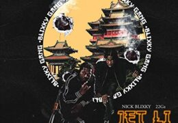 Nick Blixky & 22Gz – Jet Li Part 2 (Instrumental) (Prod. By Hargo)