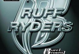 Ruff Ryders – Ryde or Die (Instrumental) (Prod. By Duro & DJ Clue)