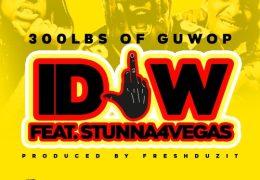 300lbs Of Guwop – IDFW (Instrumental) (Prod. By FreshDuzIt)