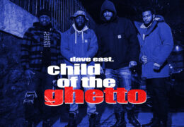 Dave East – Child Of The Ghetto (Instrumental) (Prod. By Pyro Lucain)