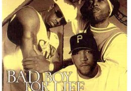 Black Rob, Mark Curry & Diddy – Bad Boy For Life (Instrumental) (Prod. By Megahertz)