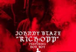 Johnny Blaze & Doe Boy – Rich Opp (Instrumental) (Prod. By Melzi)