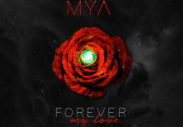 Mya – Forever My Love (Instrumental) (Prod. By My Guy Mars & Khirye Tyler)