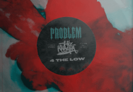 Problem & Wiz Khalifa – 4 The Low (Instrumental)