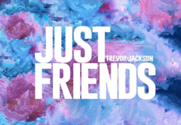 Trevor Jackson – Just Friends (Instrumental)