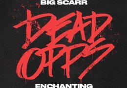Big Scarr & Enchanting – Dead Opps (Instrumental) (Prod. By Yung Hurricane)