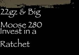 22gz & Big Moose 280 – Invest In A Ratchet (Instrumental) (Prod. By AXL Beats)