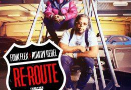 Funk Flex & Rowdy Rebel – Re Route (Instrumental) (Prod. By Non Native & Bordeaux)