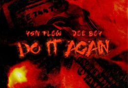 YSN Flow – Do It Again (Instrumental) (Prod. By TheKid & YoungerNextLife)