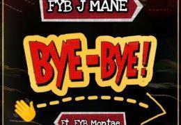FYB J Mane & FYB Montae – Bye Bye (Instrumental) (Prod. By DiGi Prada & 88Krazy)