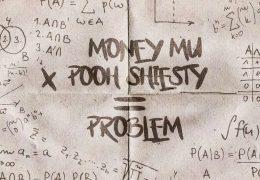 Money Mu & Pooh Shiesty – Problem (Instrumental) (Prod. By FnZ, Keanu Beats & June The Genius)