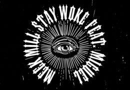Meek Mill – Stay Woke (Instrumental) (Prod. By Mike DZL)