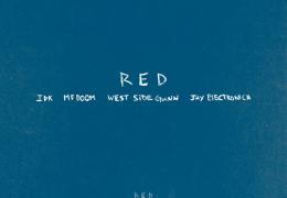 IDK, Westside Gunn, MF DOOM & Jay Electronica – Red (Instrumental) (Prod. By Obi Nwadije, Blue Rondo, Illingsworth & IDK)